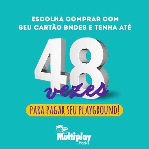 Pague o seu playground em até 48x no seu cartão BNDES!